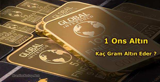ons altın gram altın hesabı, 1 ons kaç gram altına eşittir
