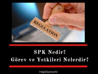 SPK nedir, SPK'nın görevleri nelerdir