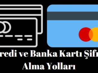 kredi kartı şifresi nasıl alınır