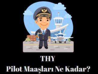 thy pilot maaşları ne kadar