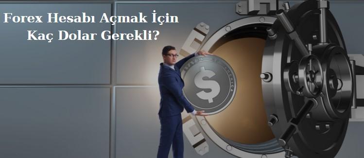 forex hesabı açmak için kaç para gerekli